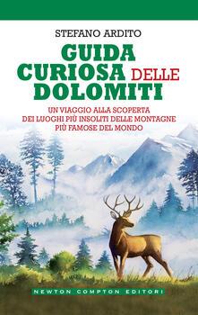 Guida curiosa delle Dolomiti - Stefano Ardito - ebook