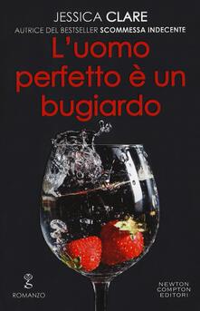 L' uomo perfetto è un bugiardo. The Billionaire Boys Club series - Jessica Clare - copertina