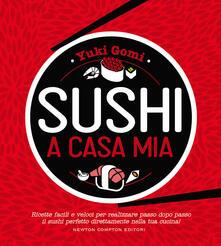 Winniearcher.com Sushi a casa mia. Ricette facili e veloci per realizzare passo dopo passo il sushi perfetto direttamente nella tua cucina! Image
