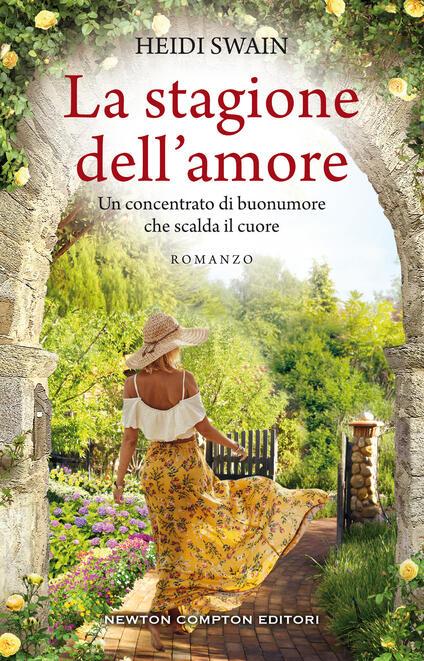 La stagione dell'amore - Heidi Swain,Caterina Dell'Olivo - ebook