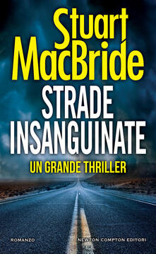 Strade insanguinate - Stuart MacBride,Francesca Noto - ebook