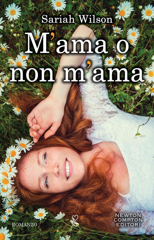 M'ama o non m'ama - Sariah Wilson,Giulio Silvano - ebook