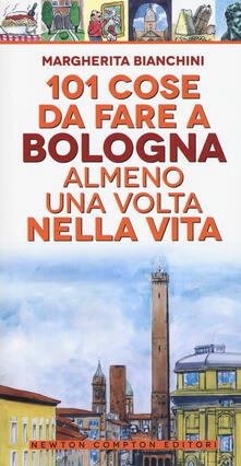Nordestcaffeisola.it 101 cose da fare a Bologna almeno una volta nella vita Image
