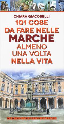 101 cose da fare nelle Marche almeno una volta nella vita.pdf