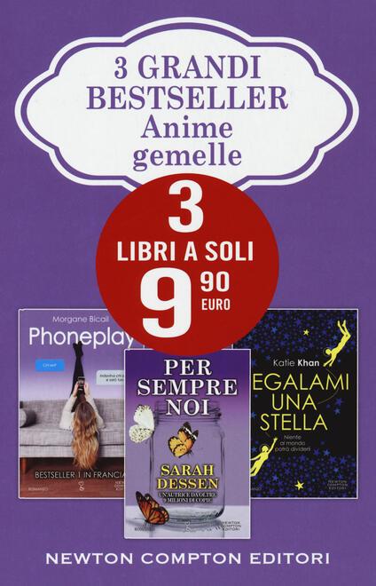 Anime gemelle: Per sempre noi-Phoneplay-Regalami una stella - Sarah Dessen,Morgane Bicail,Katie Khan - copertina