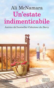 Un' estate indimenticabile - Erica Farsetti,Ali McNamara - ebook