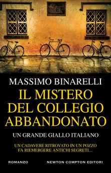 Il mistero del collegio abbandonato - Massimo Binarelli - ebook