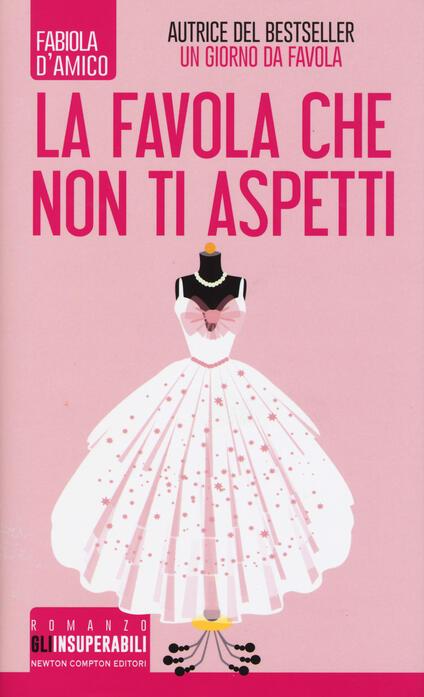 La favola che non ti aspetti - Fabiola D'Amico - copertina