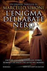 L' enigma dell'abate nero. Secretum saga