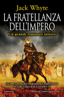 La fratellanza dell'impero - Jack Whyte,Mara Gini,Marzio Petrolo - ebook