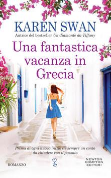 Una fantastica vacanza in Grecia - Marta Lanfranco,Karen Swan - ebook