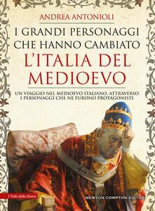 Tegliowinterrun.it I grandi personaggi che hanno cambiato l'Italia del Medioevo Image