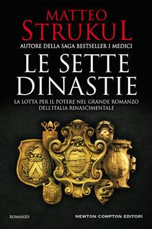 Le sette dinastie - Matteo Strukul - copertina