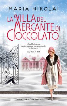 La villa del mercante di cioccolato - Nikolai Maria - copertina