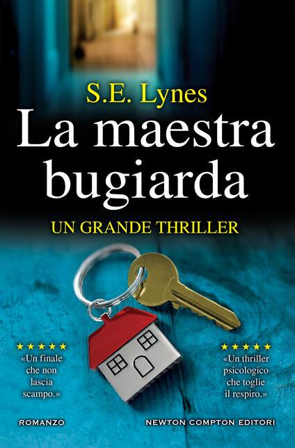La maestra bugiarda - S. E. Lynes,Sofia Buccaro - ebook
