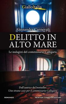 Delitto in alto mare. Le indagini del commissario Calligaris - Alessandra Carnevali - ebook