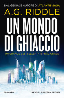 Un mondo di ghiaccio - Giulio Lupieri,A. G. Riddle - ebook