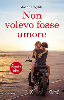Non volevo fosse amore. Reaper's series. Vol. 1 - Joanna Wylde,Daniela Palmerini - ebook