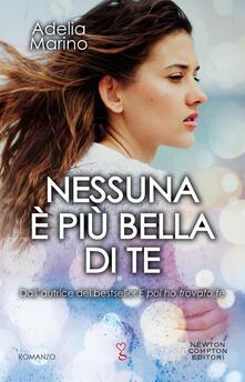 Nessuna è più bella di te - Adelia Marino - ebook
