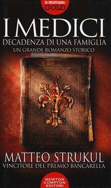 Capturtokyoedition.it I Medici. Decadenza di una famiglia Image