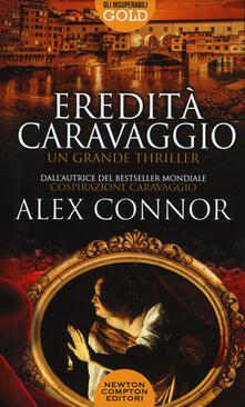 Eredità Caravaggio - Alex Connor - copertina