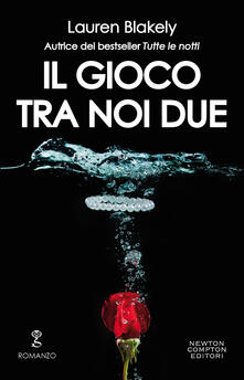 Il gioco tra noi due - Lauren Blakely - ebook