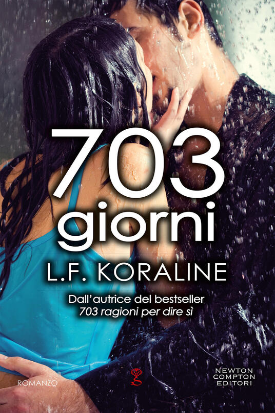703 giorni - L. F. Koraline - ebook