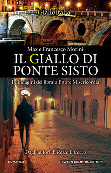 Il giallo di Ponte Sisto - Francesco Morini,Max Morini - ebook