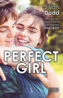 Perfect Girl - Jillian Dodd,Simona Palmieri - ebook