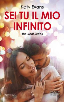 Sei tu il mio infinito. The real series - Andrea Russo,Katy Evans - ebook