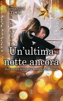 Un' ultima notte ancora - Carla De Pascale,Samantha Towle - ebook