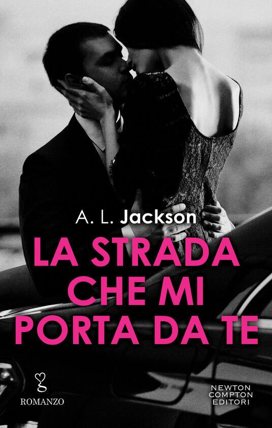La strada che mi porta da te - A. L. Jackson - ebook