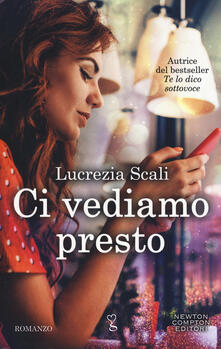 Ci vediamo presto - Lucrezia Scali - copertina