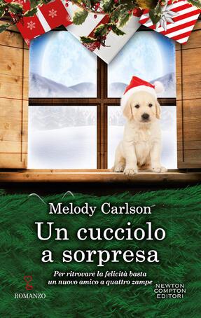 Melody Carlson - Un cucciolo a sorpresa (2019)