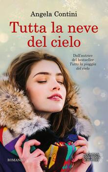 Tutta la neve del cielo - Angela Contini - copertina