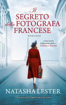 Il segreto della fotografa francese - Natasha Lester - copertina