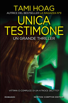 Unica testimone - Tami Hoag - copertina