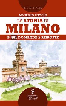La storia di Milano in 501 domande e risposte.pdf