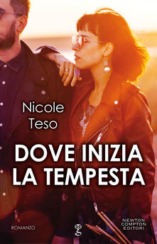 Dove inizia la tempesta - Nicole Teso - ebook