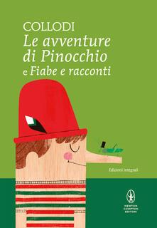 Le avventure di Pinocchio-Fiabe e racconti. Ediz. integrale.pdf