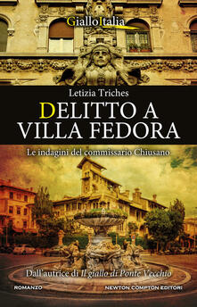 Delitto a villa Fedora. Le indagini del commissario Chiusano - Letizia Triches - copertina