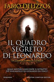 Il quadro segreto di Leonardo - Fabio Delizzos - ebook
