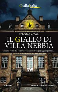 Libro Il giallo di Villa Nebbia Roberto Carboni