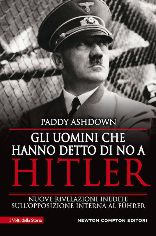 Gli uomini che hanno detto di no a Hitler - Paddy Ashdown,Sylvie Young - copertina