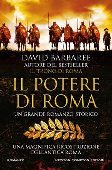 Il potere di Roma - David Barbaree,Gabriella Diverio,Francesca Noto - ebook