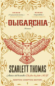 Oligarchia - Scarlett Thomas - copertina