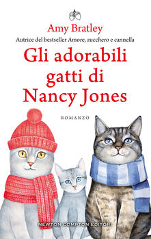 Gli adorabili gatti di Nancy Jones - Arianna Pelagalli,Amy Bratley - ebook