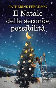 Il Natale delle seconde possibilità - Catherine Ferguson,Valentina De Santis - ebook