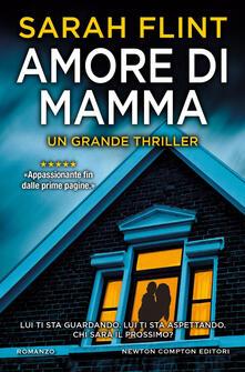 Amore di mamma - Francesca Campisi,Sarah Flint - ebook