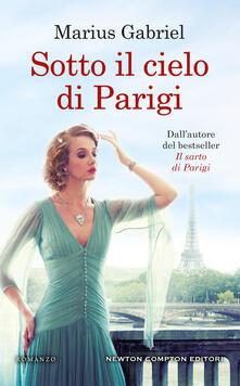 Sotto il cielo di Parigi - Marius Gabriel - copertina